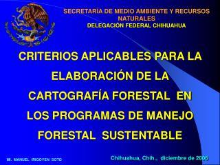 SECRETAR A DE MEDIO AMBIENTE Y RECURSOS NATURALES  DELEGACI N FEDERAL CHIHUAHUA