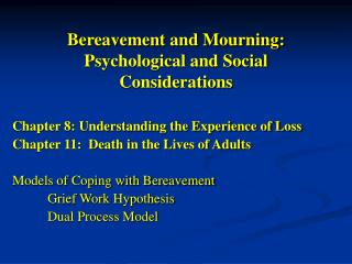 Bereavement and Mourning: Psychological and Social Considerations