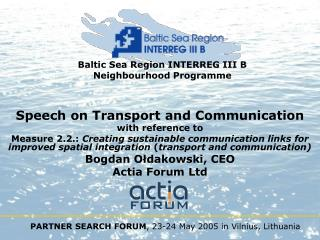 Baltic Sea Region INTERREG III B  Neighbourhood Programme