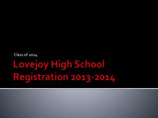 Lovejoy High School Registration 2013-2014