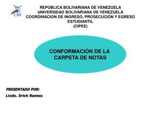 CONFORMACIÓN DE LA  CARPETA DE NOTAS