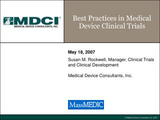 Best Practices in Medical Device Clinical Trials