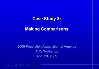 Case Study 3: Making Comparisons