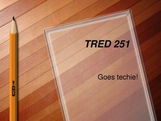TRED 251