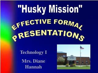 """Husky Mission"""