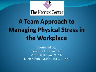 A Team Approach to Managing Physical Stress in the Workplace