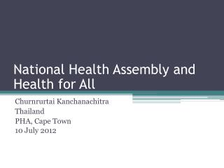 National Health Assembly and Health for All