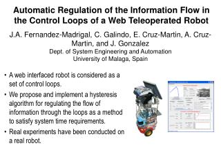 Automatic Regulation of the Information Flow in the Control Loops of a Web Teleoperated Robot