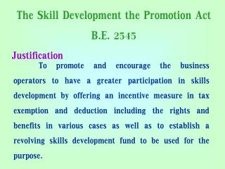 The Skill Development the Promotion Act B.E. 2545