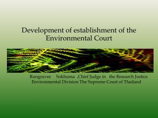 Development of establishment of the Environmental Court