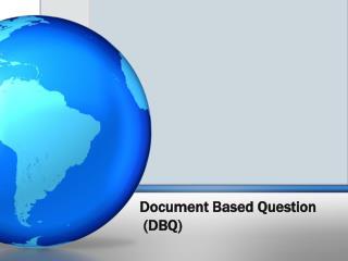 Document Based Question  (DBQ)