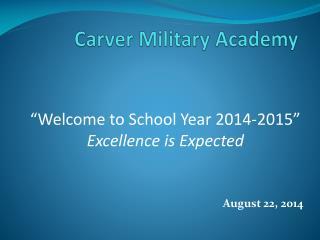 Carver Military Academy