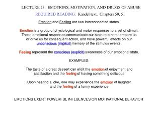 LECTURE 23:  EMOTIONS, MOTIVATION, AND DRUGS OF ABUSE