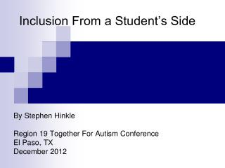 Inclusion From a Student�s Side