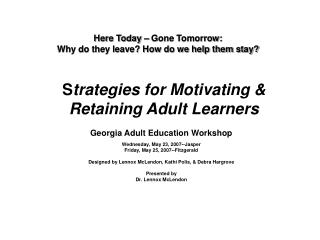 S trategies for Motivating & Retaining Adult Learners