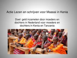 Actie Lezen en schrijven voor Maasai in Kenia