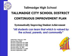 Tallmadge High School TALLMADGE CITY SCHOOL DISTRICT CONTINUOUS IMPROVEMENT PLAN