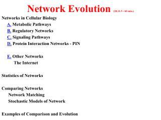 Network Evolution  (28.11.5 - 60 min.)