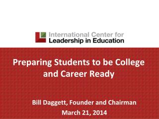 Preparing Students to be College and Career Ready