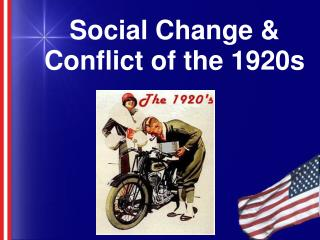 Social Change & Conflict of the 1920s