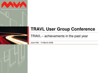 TRAVL User Group Conference