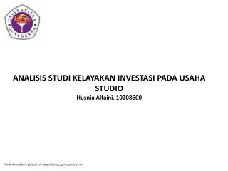 ANALISIS STUDI KELAYAKAN INVESTASI PADA USAHA STUDIO Husnia Alfaini. 10208600