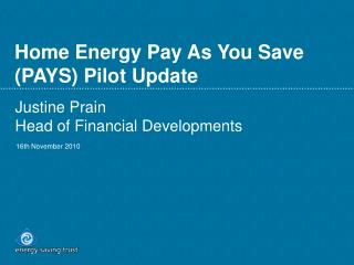 Home Energy Pay As You Save (PAYS) Pilot Update