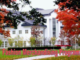 Fashion Merchandising Program