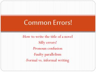 Common Errors!