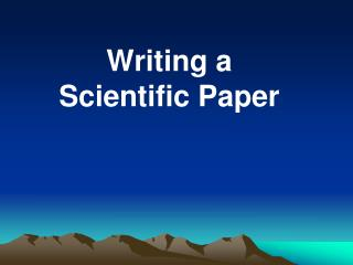 Writing a Scientific Paper