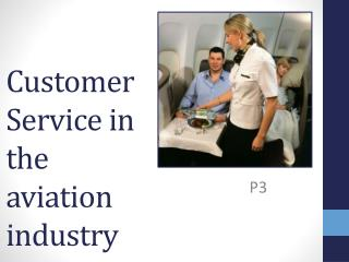 Customer Service in the aviation industry