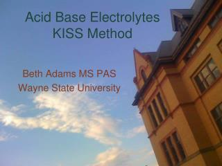 Acid Base Electrolytes KISS Method