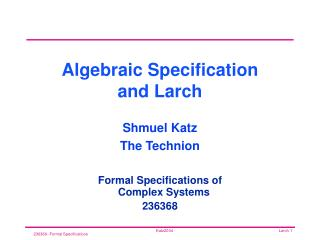 Algebraic Specification and Larch