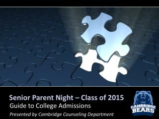 Senior Parent Night � Class of 2015