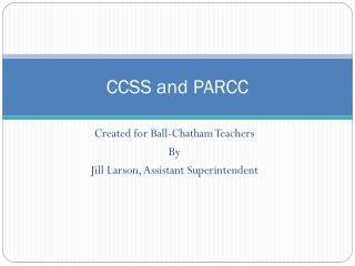CCSS and PARCC