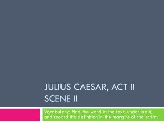 Julius Caesar, act II Scene II