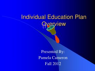 Individual Education Plan Overview