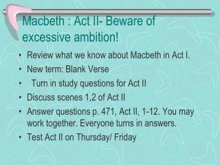 Macbeth : Act II- Beware of excessive ambition!