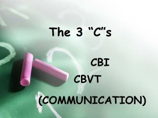 """The 3 """"C""""s"""