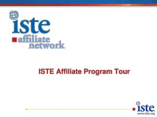 ISTE Affiliate Program Tour