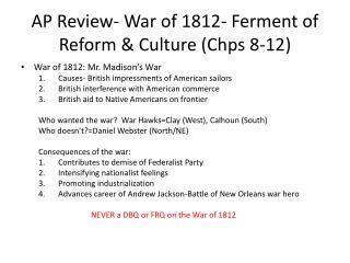 AP Review- War of 1812- Ferment of Reform & Culture ( Chps  8-12)