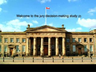 Welcome to the jury decision-making study  (2)