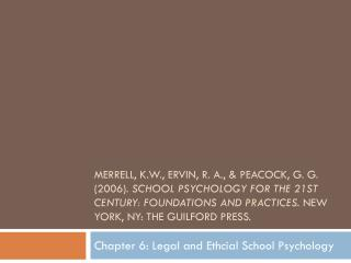 Chapter 6: Legal and Ethcial School Psychology