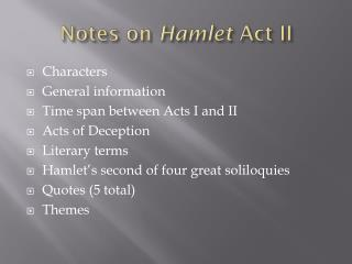 Notes on  Hamlet  Act II