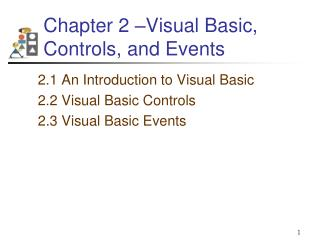 Chapter 2 �Visual Basic, Controls, and Events