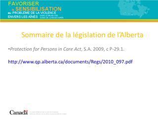 Sommaire de la l�gislation de l�Alberta