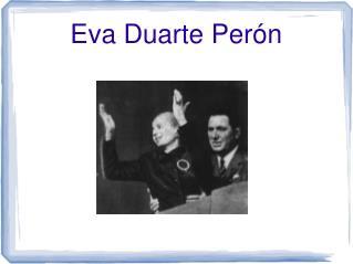 Eva Duarte Per ón
