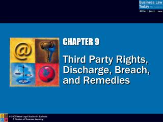 CHAPTER 9  Third Party Rights, Discharge, Breach, and Remedies