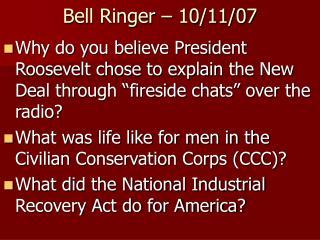 Bell Ringer – 10/11/07