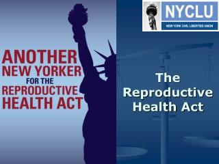 The Reproductive Health Act